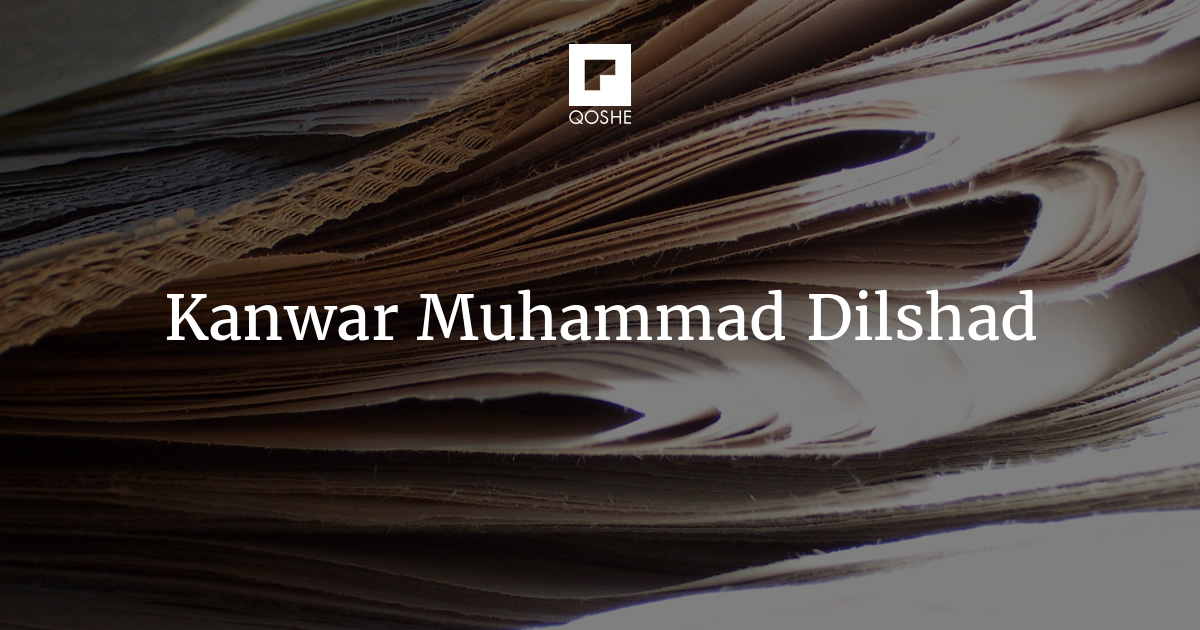 March 1969: Reflecting fifty years later – Kanwar Muhammad Dilshad